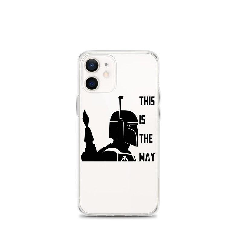 iPhone Case 6 6s 7 8 Plus X XR SE XS 11 12 mini Pro Max The Mandaloran This Is The Way iPhone Case
