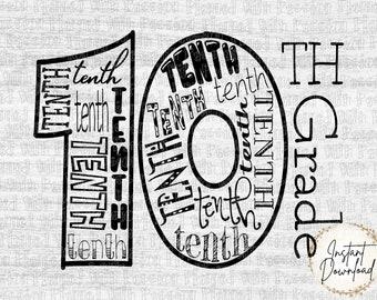 Tenth Grade SVG | Back to School SVG | 10th Grade Shirt | First Day of School | Teacher Gift
