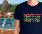 Griswold National Lampoon 39 s Vacation Shirt National Lampoons This Is Crazy Clark Griswold Griswold Family Christie Brinkley Vacation Shirt