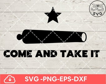Commercial Use Instant Download Come and Take It SVG Onesie svg Texas svg Bib svg baby svg bottle SVG dxf eps png pdf vector cut files