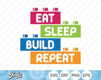 Eat Sleep Build Repeat SVG, Bricks Master SVG, Building Blocks SVG, Master Builder svg, Instant Download, Svg Files For Cricut, Silhouette
