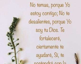 Isaias 41;10 en español, No temas porque you estoy contigo, versos bíblicos, arte cristiano, impresión de arte de versicúlos de la biblia.