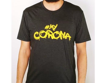 Official #MyCorona Shirts