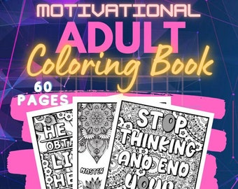 Motivational Adult Coloring Book | 60 Adult Coloring Pages | PDF Digital Download | Inspirational Motivational Coloring Pages
