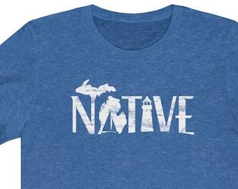 Native- Michigan Made Shirt Michigan Native Long Sleeve Shirt Made in USA Native Michigan Shirt Made in Michigan Shirt