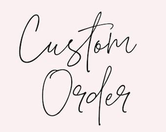 Jacqueline custom order