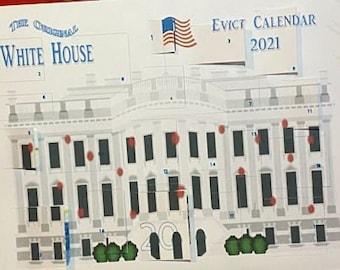 The Original White House Evict Calendar