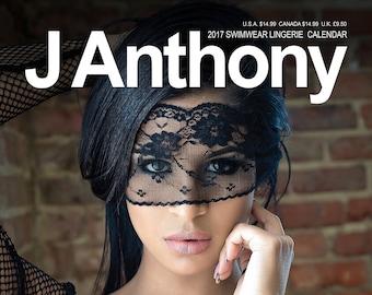 J Anthony 2017 11 x 15.75 Swimwear Lingerie Calendar Featuring J Anthony Cover Model Brianna Gonva