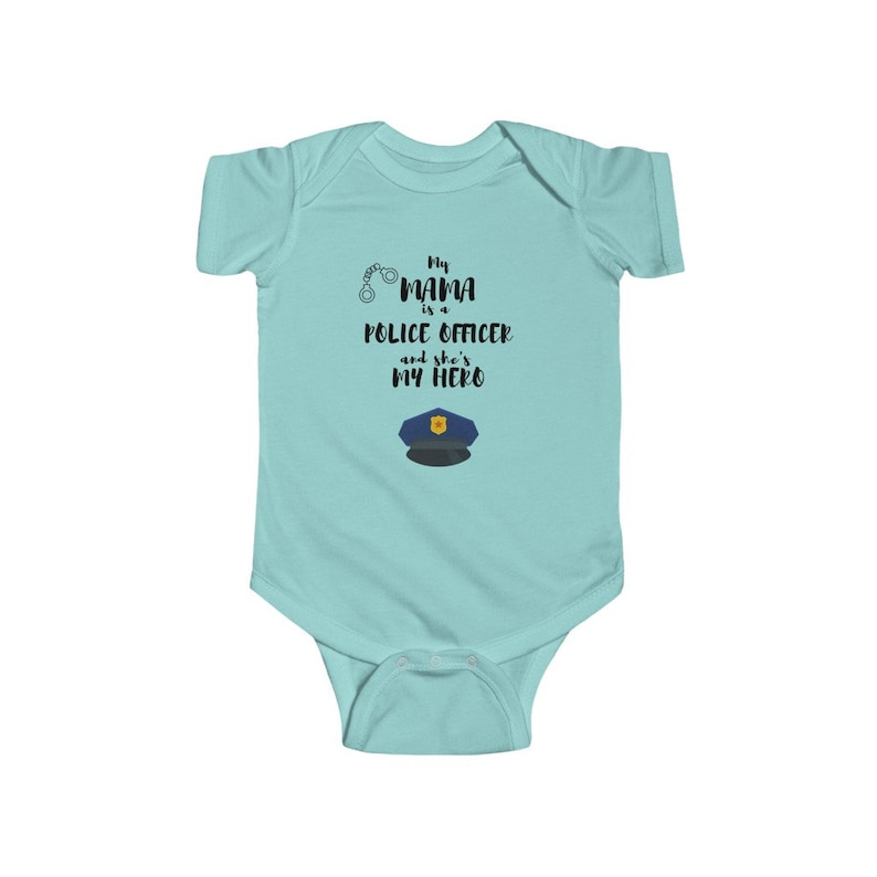 Baby Onesie My Mama is a Police Officer and she/'s my Hero