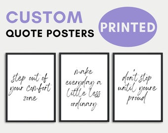 Custom Printed QUOTE Poster- Bedroom Decor, Office Decorations, College Dorm Room, House Wall Prints, Gift, Inspirational & Motivational