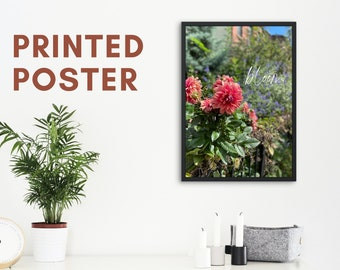 """Printed Poster """"Bloom"""" for Bedroom Decor, Office Decorations, College Dorm Room, House Wall Prints of Nature, Flowers, Quotes"""