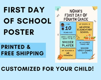 First Day of School Posters Personalized for Kids Back to Class. Elementary, Middle, High, College- Customizable and Printed
