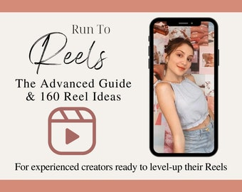 Run to Reels : The Advanced Guide for Business Owners and Content Creators. Level up Reel with this Instagram Growth Strategy Ebook