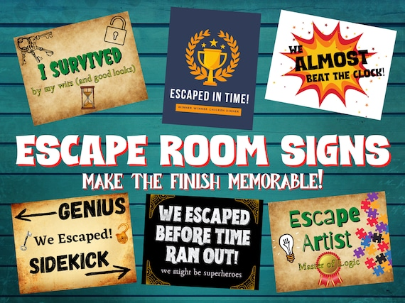Escape Room Photo Op Printable Signs. Funny End of Escape Game Group Picture Props