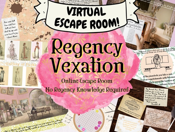 Virtual Escape Room Game. Regency Vexation Adventure Online Group Game for Adults, Families and Teens.