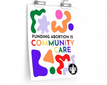 Funding Abortion Poster