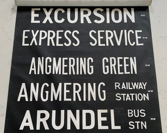 1973 Bus Sign INDIVIDUAL Place-name - Worthing- Sussex / Excursion / Express Service / Angmering Green / Anmering (Railway)  / Arundel