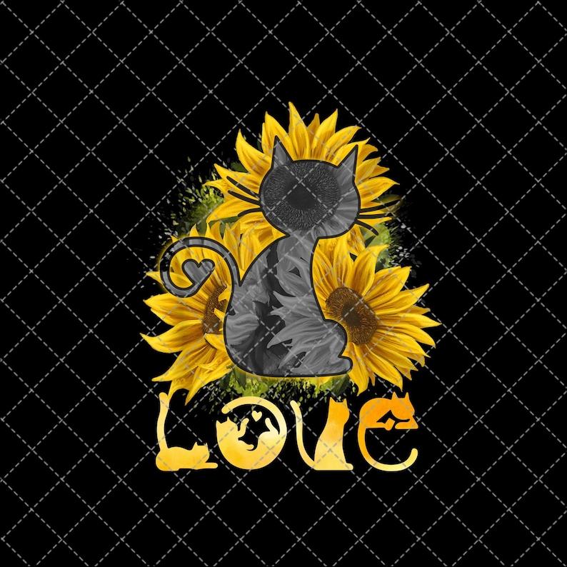 Digital Print Design,Instant Digital Download Cat Love Sunflower Png Download Png File Sunflower Png Printable