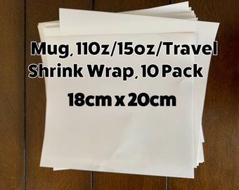 Mug 11 oz or 15 oz Shrink Wrap for sublimation, Pack of 10,  Heat Transfer Sleeve, Sublimation in Convection Oven