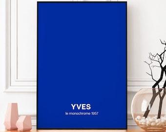 Yves Klein Monochrome Blue Poster, Pontone Colour Exhibition Poster, French Modern Art
