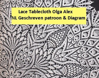 Lace Tablecloth Olga Alex -NL geschreven & Diagram