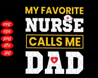 dad shirt nurse daughter svg nurse saying svg best dad raise nurse svg gift for dad nurse quote svg dad nurse svg father of a nurse
