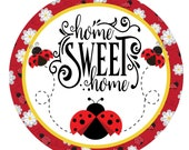 Ladybug home sweet home wreath sign, wreath attachment, round wreath sign, metal sign, door hanging