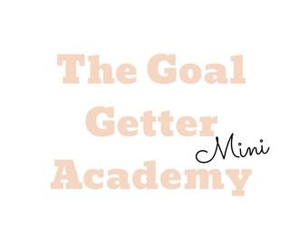 The Goal Getter {mini} Academy