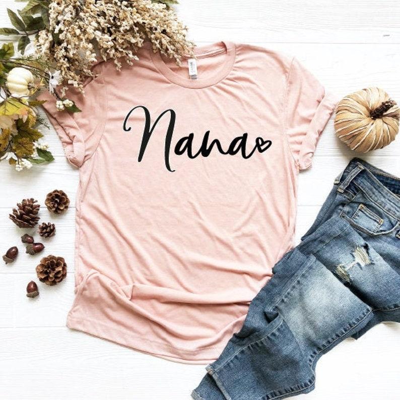 Grandmother Shirt Gift for Nana Nana Shirt Nana Tee Mimi Gigi Shirts Cute Nana Shirt Grandma Tee Nana T-Shirt Grandma Gift