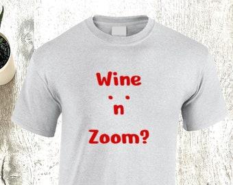 Plus size T-Shirts, XL, 2XL, 3XL, 4XL, 5XL, unisex, blue, black, ash grey, Wine 'n' Zoom? slogan, 100% cotton.