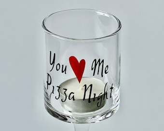 """Glass Stemmed Candle Holder, """"You Me Pizza Night"""" vinyl label, Add that Romantic Touch, Small, Medium and Large, Brand new unused,"""