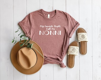 Nonni, Fun t-shirt, Gifts for Mom, Mother's Day, Unisex, Gifts for Her, Mom t-shirt, Nonni T-shirt, Graphic Tee, birthday gifts