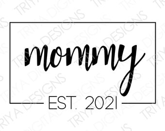 baby reveal svg mama svg promoted to mom svg for cricut and silhouette cameo new mom svg baby announcement svg pregnant svg est 2021