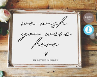 we wish you were here sign, in loving memory sign wedding sign, wedding sign template, editable pdf, templett template KELLY COLLECTION