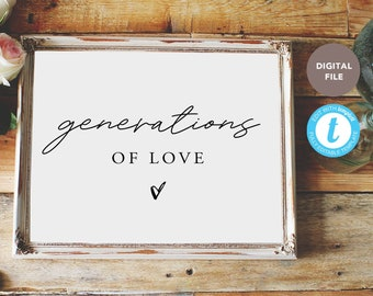 generations of love wedding sign, wedding sign, family wedding sign, hashtag sign, editable pdf, templett template KELLY COLLECTION