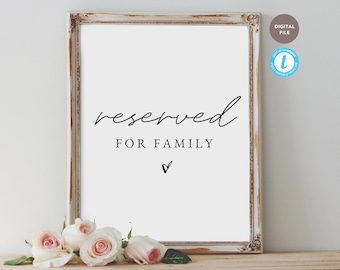 reserved for family sign, reserved sign, wedding sign template, hashtag sign, editable pdf, templett template KELLY COLLECTION