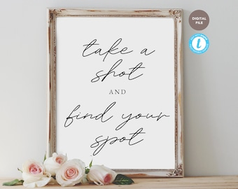 take a shot and find your spot, wedding sign, wedding sign template, hashtag sign, editable pdf, templett template KELLY COLLECTION