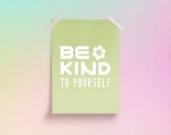 be kind to yourself printable wall art | cute digital download, positive affirmation, motivational quote, self love club, kindness matters
