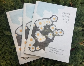 Stories, Myths and Magic of Herbs - Flora Libra Zine # 2 - Herbalism Publication / Guide