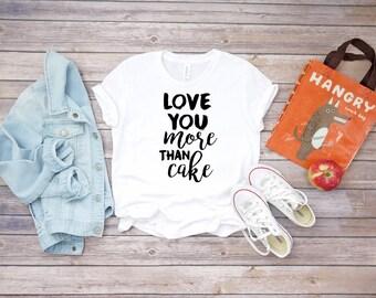 Love You More Than Cake