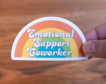 Emotional Support Coworker Vinyl Sticker - Coworker Gift - Matte or Glossy Sticker