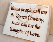 Space Cowboy Rustic Sign