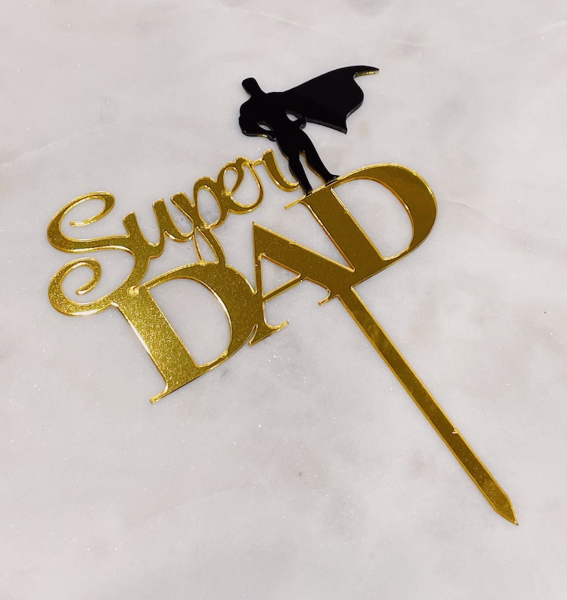 Dad/'s Birthday Father/'s Day Cake Decor Father/'s Day Cake Topper Modern Father/'s Day Cake Topper SUPER DAD Cake Topper Gold /& Black