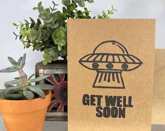 Alien UFO Space Ship Get Well Soon Feel Better Sick Note Blank Greeting Card Envelope Handcrafted Handmade Handcarved Stamped Stamp