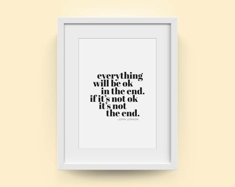 Everything Will Be Ok In The End | Wall Art Print | Inspirational Wall Art | Positive Affirmation Print | Living room art | FREE UK DELIVERY