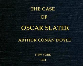 The Case of Oscar Slater by Arthur Conan Doyle - Vintage History eBook, Non-Fiction eBook, PDF, ePUB, MOBI, Digital Download, Digital eBook