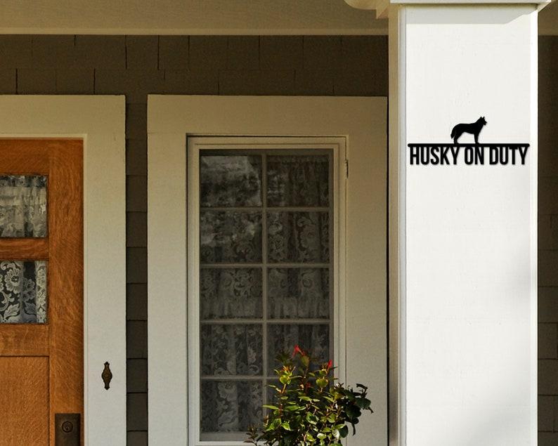 Dog On duty Sign Dog Wall Art Dog Sign Dog Lover Sign Husky on duty Husky Metal sign Gift for Pet Owner