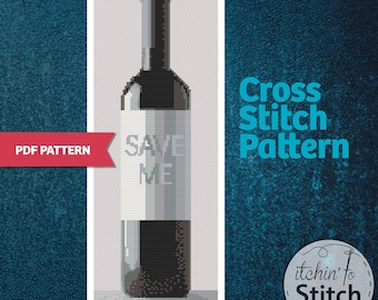 Save Me Wine - PDF Cross Stitch Pattern - Wine themed Gift idea for the wine lover. Wine bottle with label