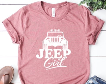 Shirts for Jeep lovers Gift for Jeep lover Jeep shirt Jeep Girl Jeep Shirt for women Jeep Girl Quote T-shirt Jeep Girl Shirt