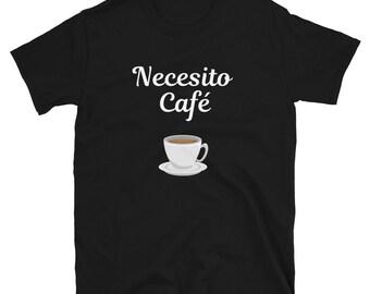 Necesito Café Short-Sleeve Unisex T-Shirt